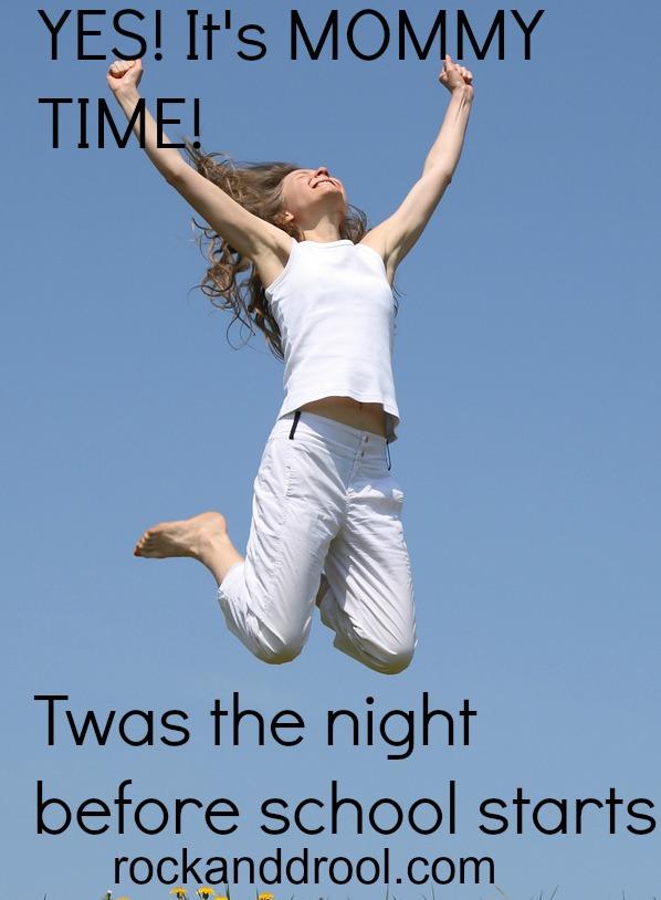 twas the night before school starts