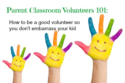 parent classroom volunteers 101