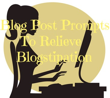 128 blog post prompts to relieve blogstipation