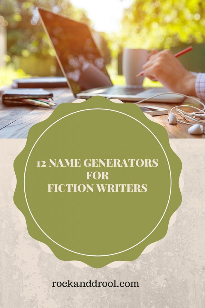 12 random name generators every writer should know about rockanddrool.com